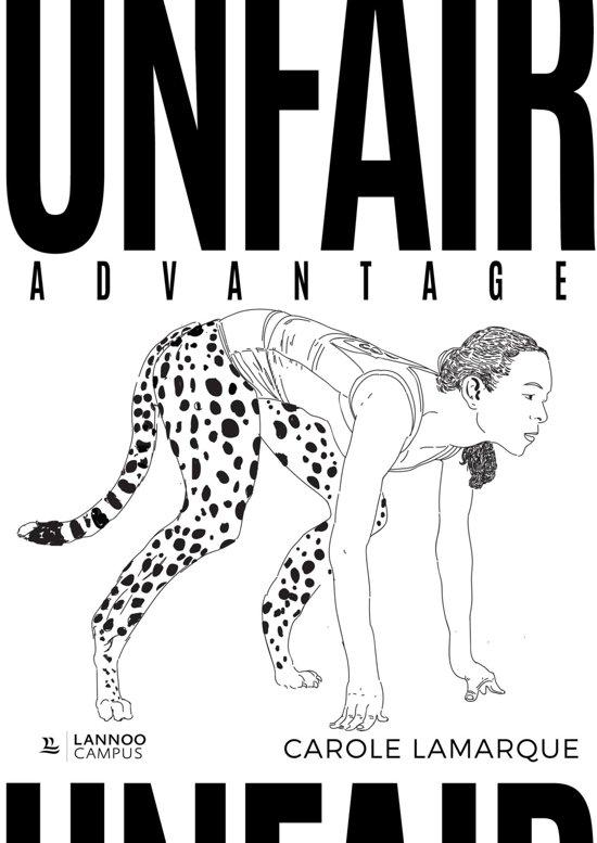 Boek cover Unfair advantage van Carole Lamarque (Onbekend)