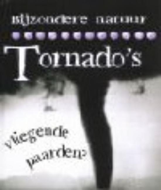 Bijzondere natuur - Tornado's