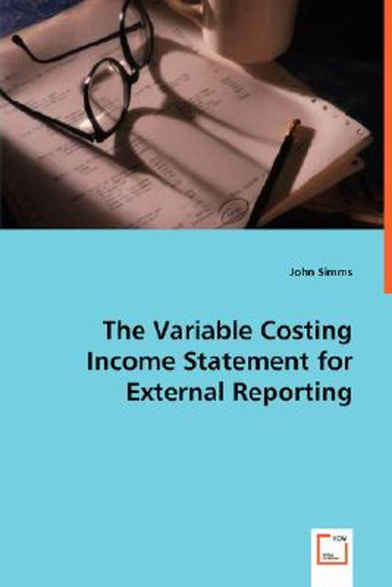 The Variable Costing Income Statement for External Reporting