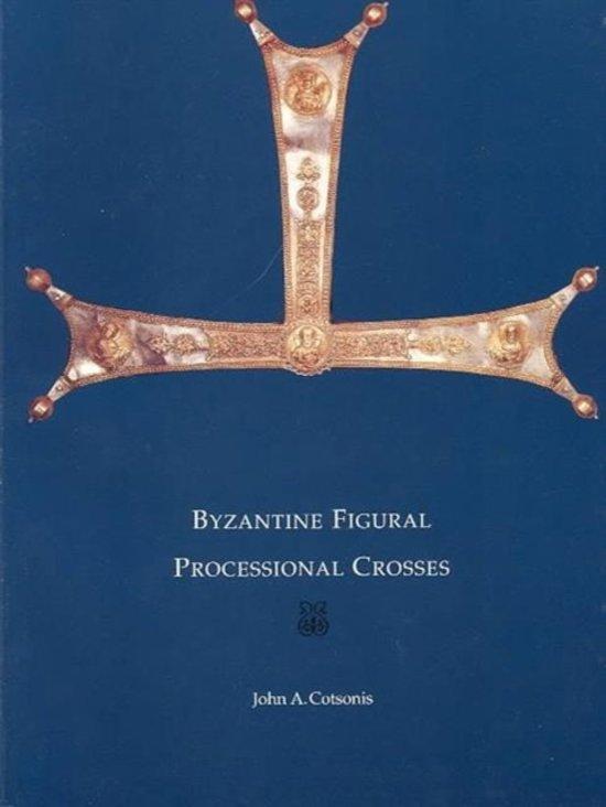 Byzantine Figural Processional Crosses