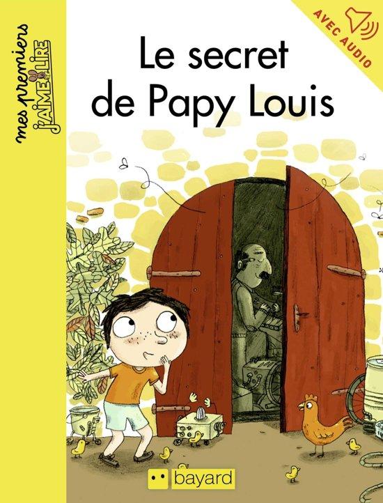 Le secret de Papy Louis