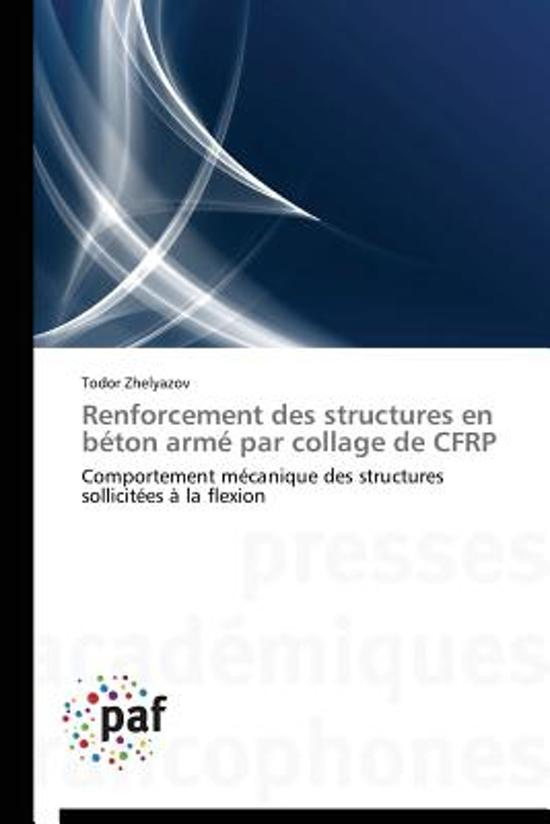 Renforcement Des Structures En B�ton Arm� Par Collage de Cfrp