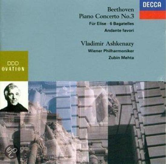 Beethoven: Piano concerto no. 3 / Fur elise / 6 Bagatelles / Andante Favori
