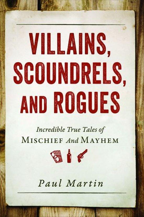 Villains, Scoundrels, and Rogues