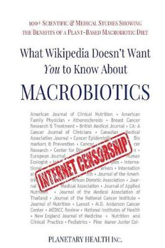 What Wikipedia Doesn't Want You To Know About Macrobiotics