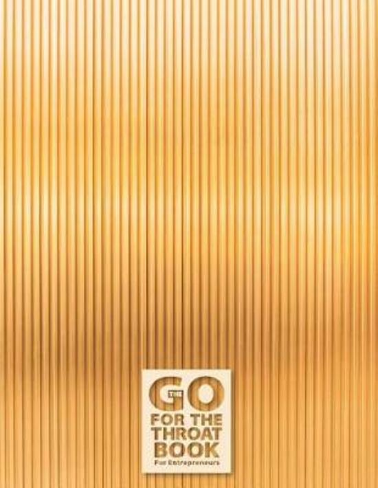 The Go for the Throat Book(tm) for Entrepreneurs - A Notebook, Journal, and Composition Book for Entrepreneurs - Pattern Series - 008