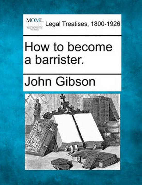 How to Become a Barrister.