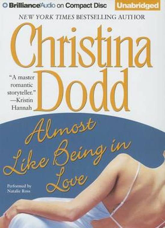 Bolcom Almost Like Being In Love Christina Dodd 9781480522893