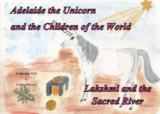 Adelaide the Unicorn and the Children of the World - Lakshmi and the Sacred River