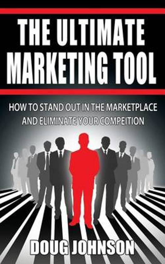 The Ultimate Marketing Tool