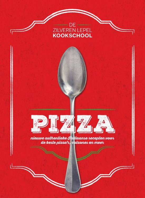 De Zilveren Lepel Kookschool - Pizza
