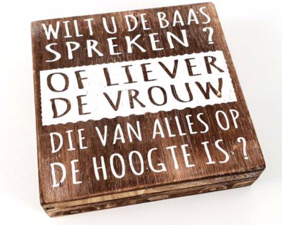 Bolcom Houten Decoratie Tekstblok Wilt U De Baas