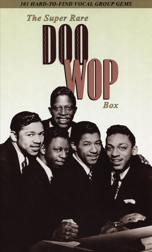 The Super Rare Doo Wop Box