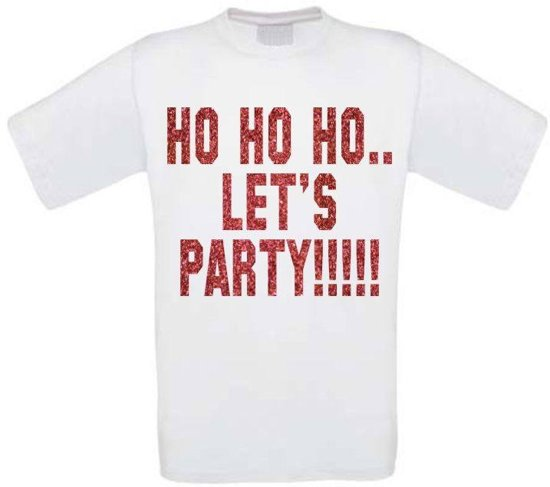T-shirt Ho ho ho lets party glitter maat XXL wit
