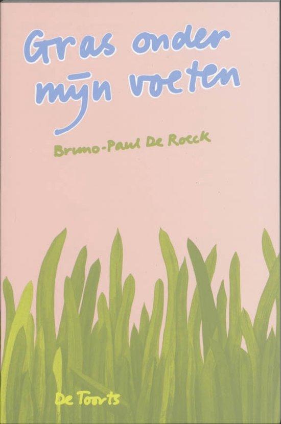 Boek cover Gras onder mijn voeten - Eenvoudige kennismaking met Gestalt-therapie van B.P. de Roeck (Paperback)