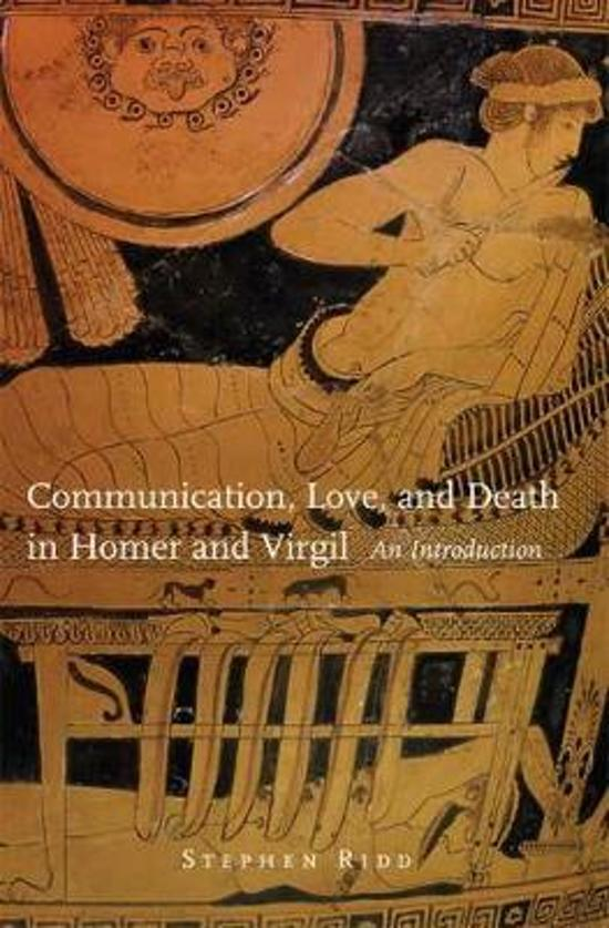 Communication, Love and Death in Homer and Virgil
