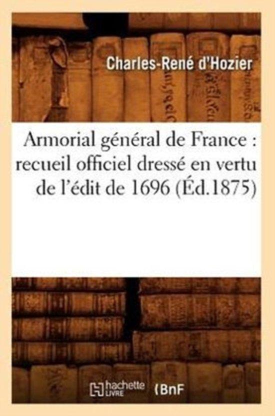 Boek cover Armorial G�n�ral de France van Charles-Rene DHozier (Paperback)