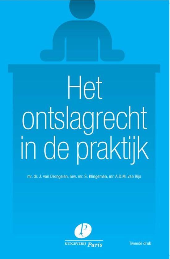 Boek cover Het ontslagrecht in de praktijk van J. van Drongelen (Onbekend)