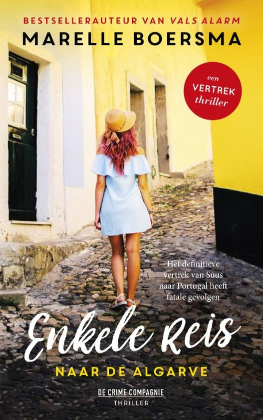 Boek cover Een vertrek thriller - Enkele reis naar de Algarve van Marelle Boersma (Paperback)