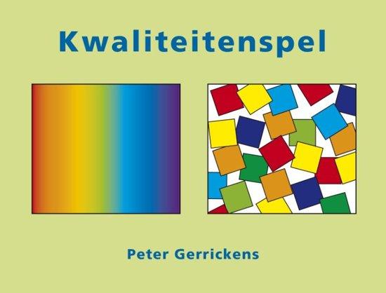 Boek cover Kwaliteitenspel van P. Gerrickens (Onbekend)