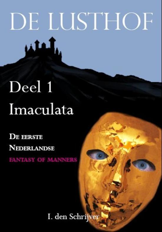 Cover van het boek 'De Lusthof / Deel 1 Imaculata' van I. den Schrijver