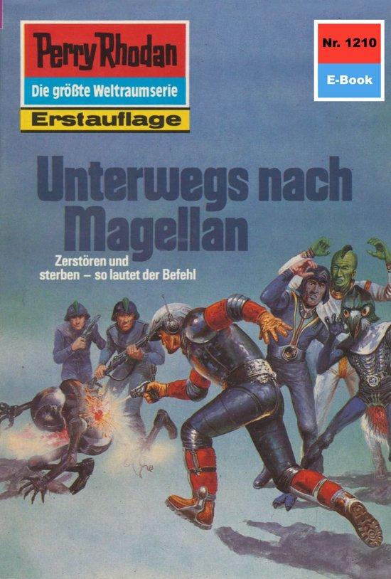 Perry Rhodan 1210: Unterwegs nach Magellan