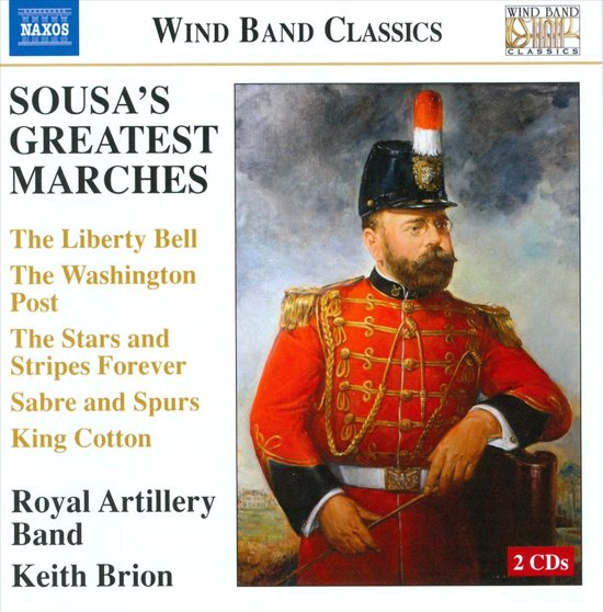 Sousa: Greatest Marches