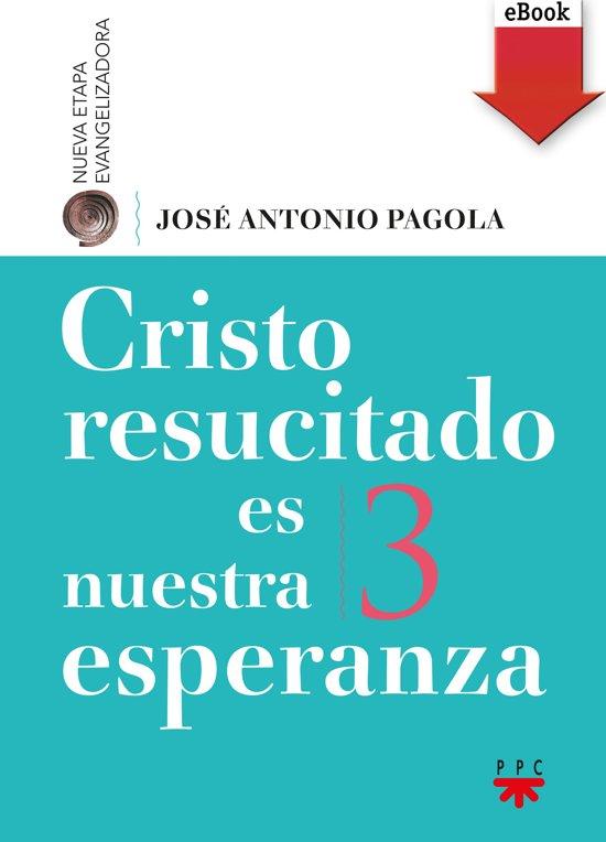 Cristo resucitado es nuestra esperanza (eBook-ePub)