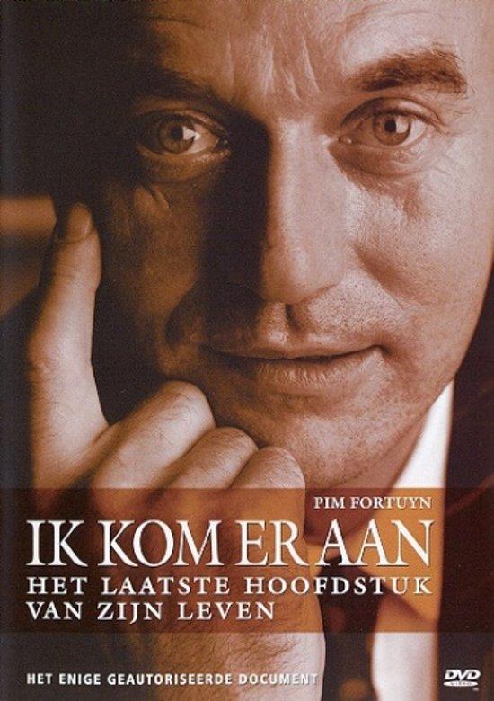 Pim Fortuyn - Ik Kom Er Aan