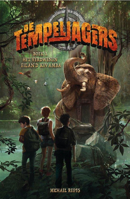 De Tempeljagers 1 - De Tempeljagers - Het verdwenen eiland Kivamba