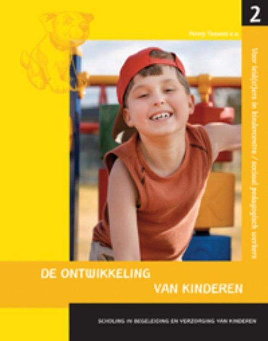 Scholing In Begeleiding En Verzorging Van Kinderen Bastaat Uit Vier Delen 2 De Ontwikkeling Van Kinderen