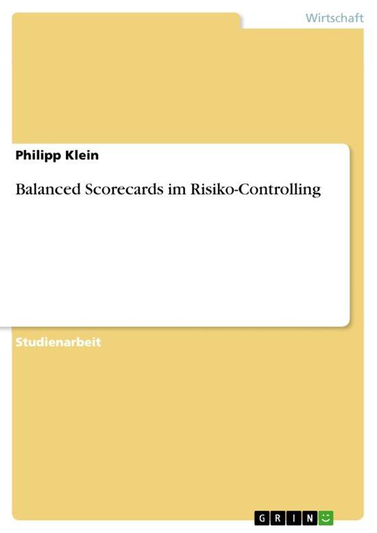 Balanced Scorecards im Risiko-Controlling