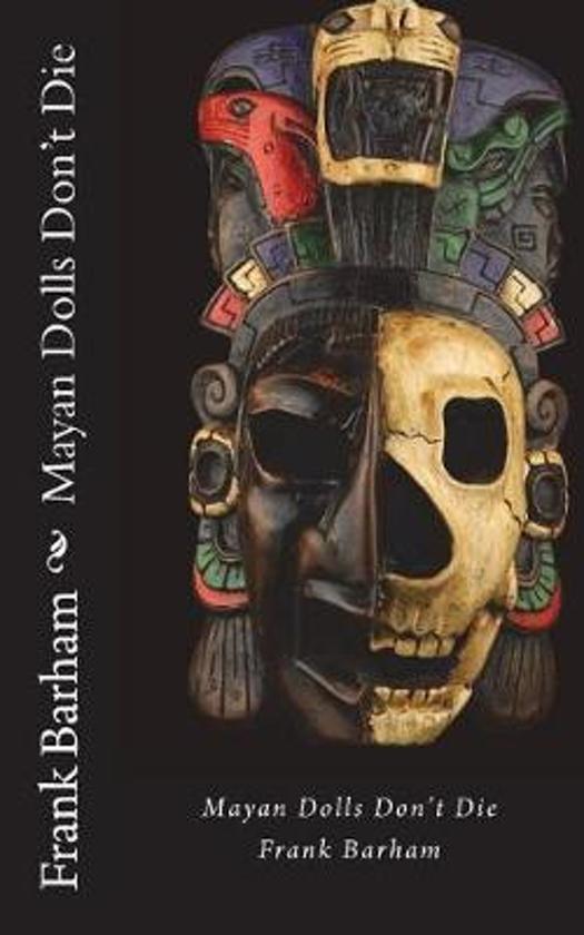 Mayan Dolls Don't Die