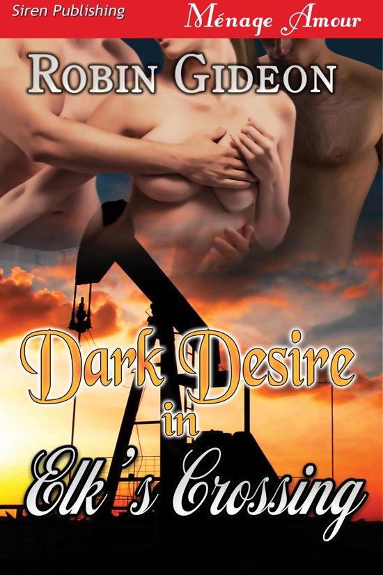 Dark Desire in Elk's Crossing