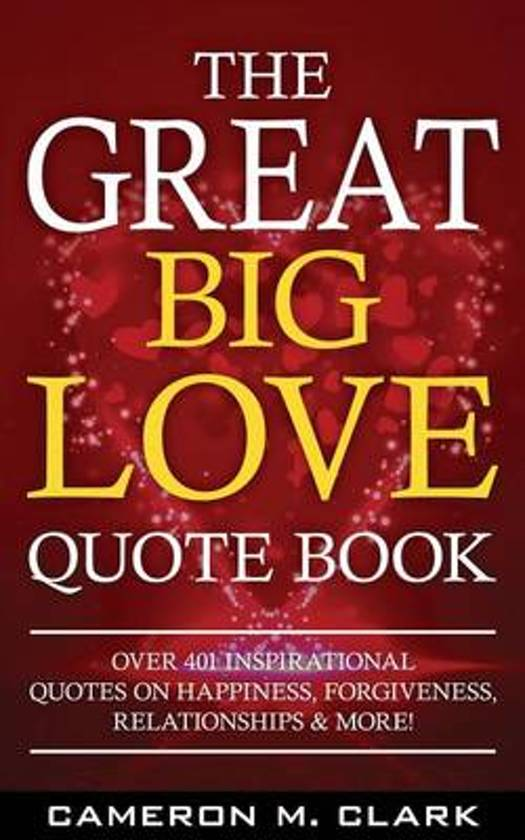 Bolcom The Great Big Love Quote Book 9781523420551 Cameron M