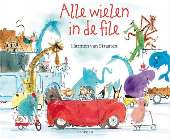 Boek cover Alle wielen in de file van Harmen van Straaten (Hardcover)