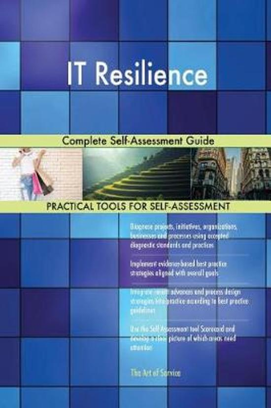 It Resilience Complete Self-Assessment Guide