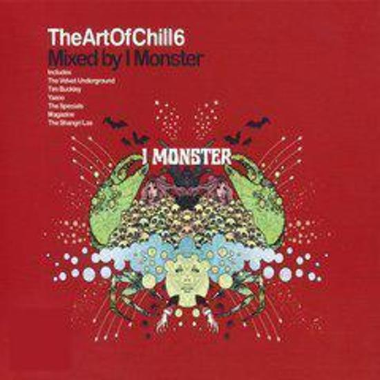 Art Of Chill Vol. 6: Mixed By I Monster