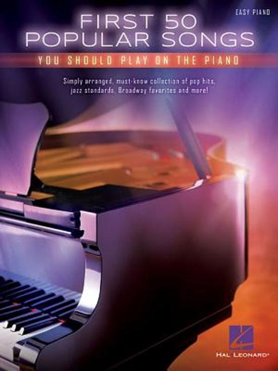 Boek cover First 50 Popular Songs You Should Play on the Piano van Hal Leonard Corp. (Paperback)