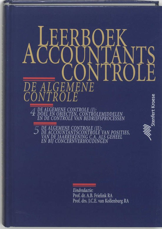 De algemene controle Leerboek Accountantscontrole
