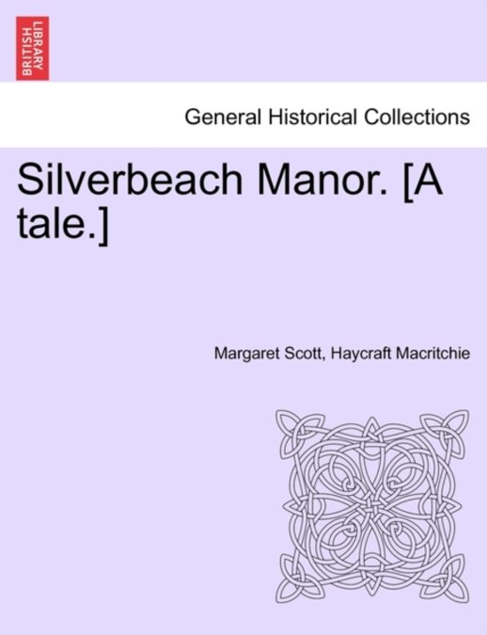 Silverbeach Manor. [A Tale.]