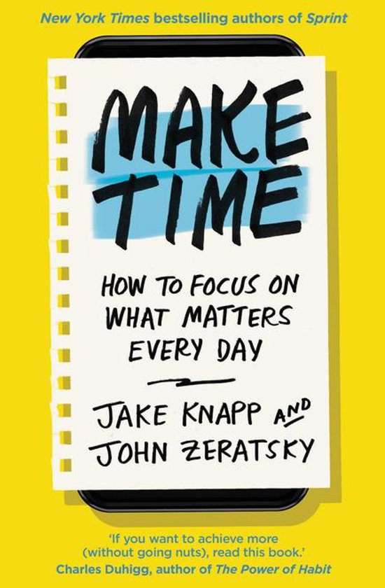 Boek cover Make Time van Jake Knapp (Onbekend)