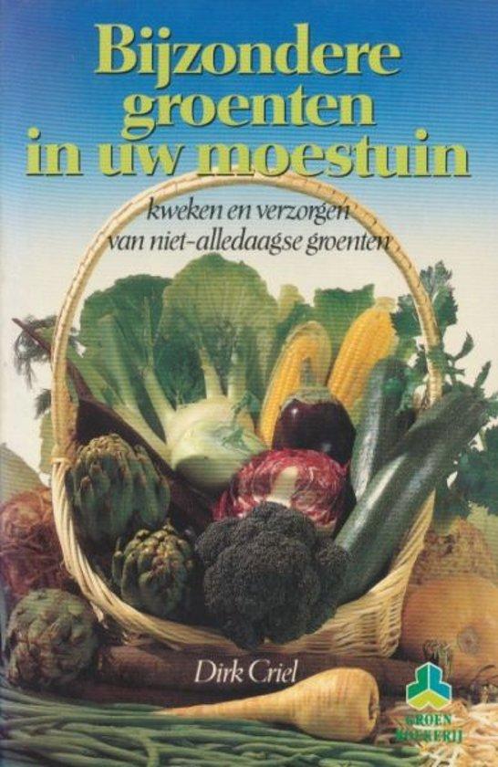 Bijzondere groenten in uw moestuin - Auteur Onbekend pdf epub