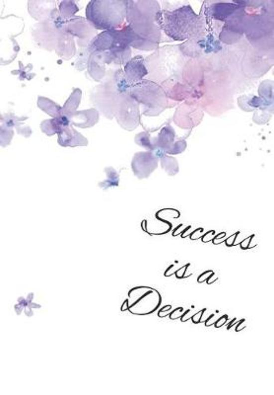 Success is a Decision