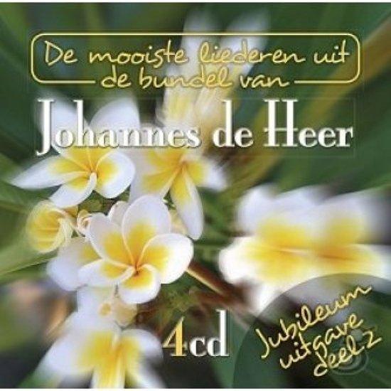 De Mooiste Liederen uit de bundel van Johannes de Heer: Jubileum uitgave deel 2 / 4cd boxset