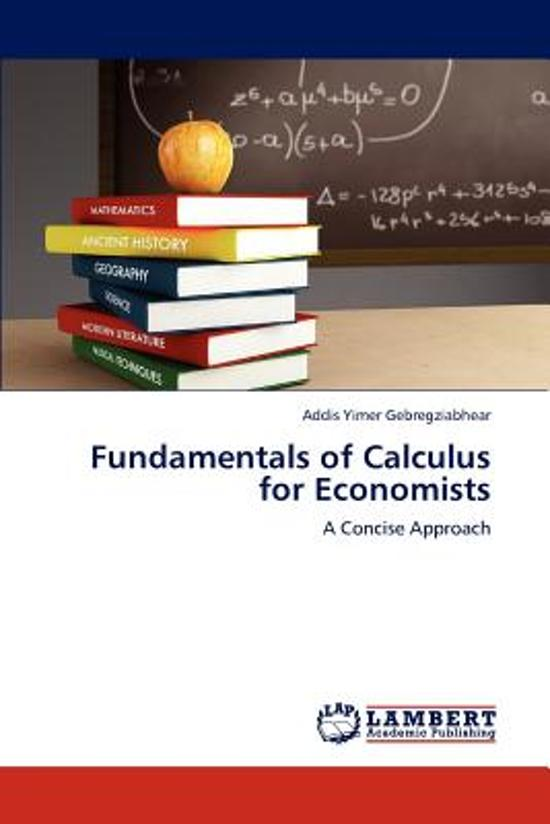Fundamentals of Calculus for Economists