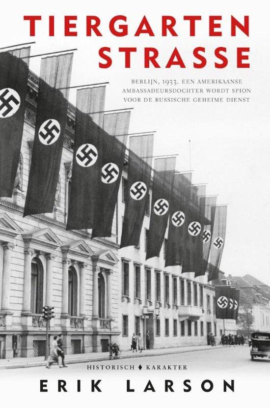Boek cover Tiergartenstrasse van Erik Larson (Hardcover)