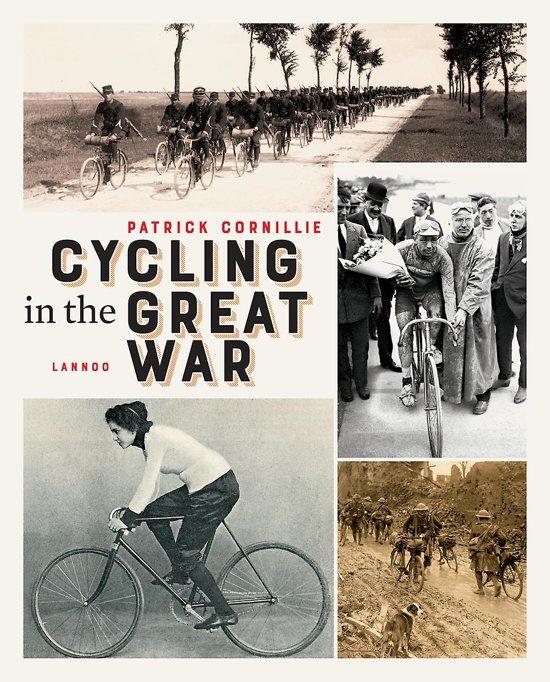 Boek cover Cycling in the Great War van Patrick Cornillie (Paperback)