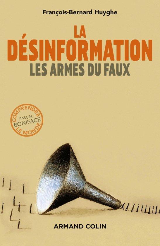 Boek cover La désinformation van François-Bernard Huyghe (Onbekend)