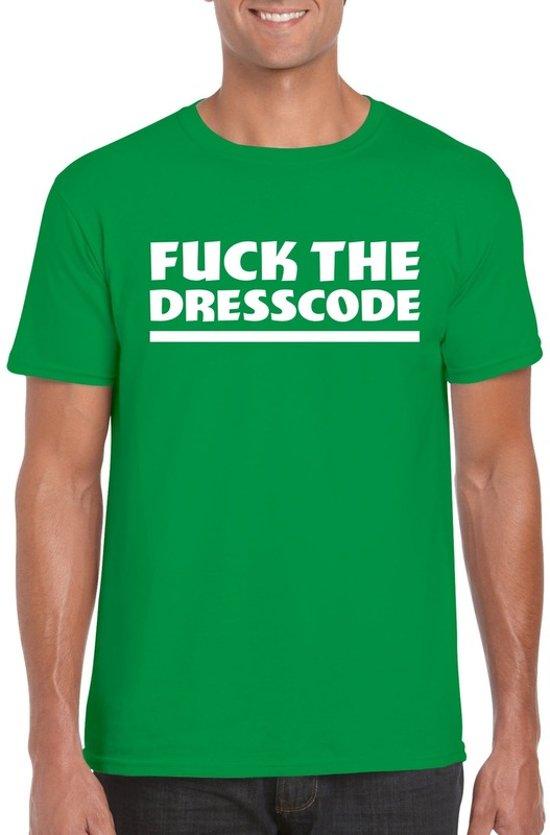 Fuck the dresscode heren shirt groen - Heren feest t-shirts S